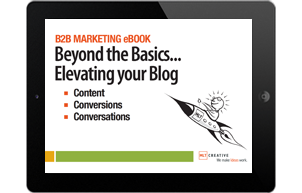 B2B Blogging: Beyond the Basics