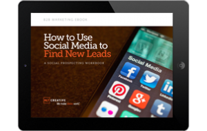 MLT B2B Marketing eBook: How to Use Social Media to Find New Leads - A Social Prospecting Workbook