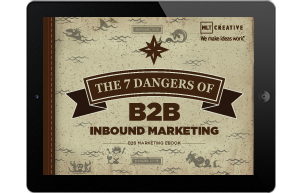 the seven dangers of b2b inbound marketing