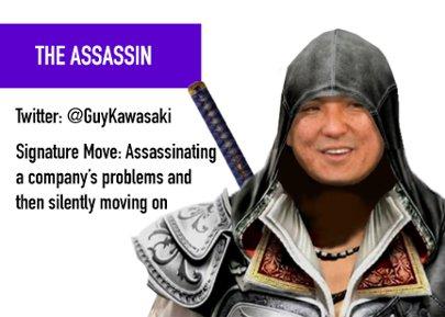 The Assassin - Guy Kawasaki