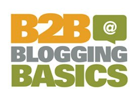 B2B Blogging supports B2B Marketing