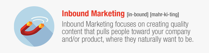 The Definition of inbound marketing