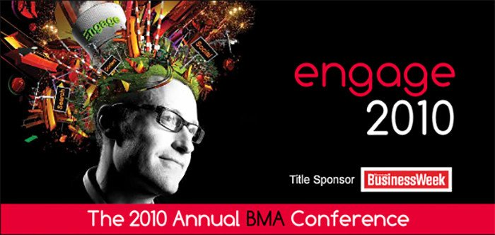 Engage 2010 - The 2010 Annual BMA Conference