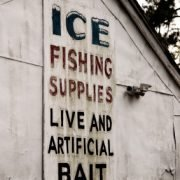 Ice Fishing Supplies Live and Artificial Bait sign