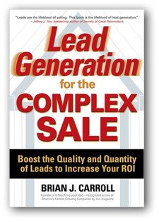 Lead Generation for the Complex Sale book