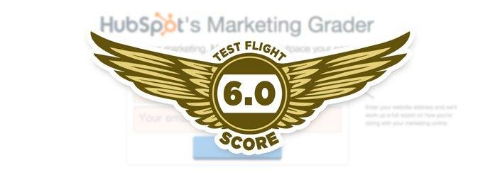 HubSpot Marketing Grader - Test Flight Score 6.0
