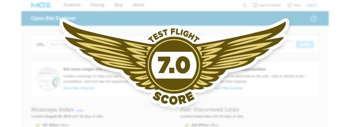Moz - Test Flight Score 7.0