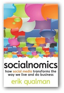 Socialnomics: How social media transforms the way we live and do business book