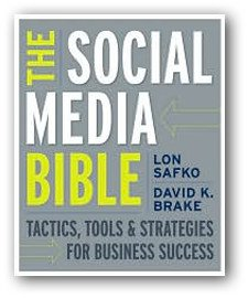 The Social Media Bible: Tactics, Tools, and Strategies for Business Success book