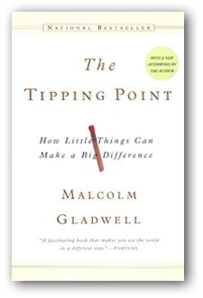 Tipping Point: How Little Things Can Make a Big Difference book