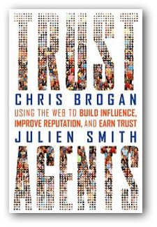 Trust Agents: Using the Web to Build Influence, Improve Reputation, and Earn Trust book