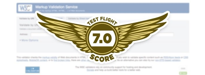 W3C Validator - Test Flight Score 7.0
