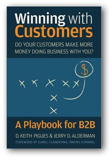 Winning with Customers: A Playbook for B2B book