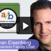 Brian Eisenberg - Conversion Faculty Chair - Always Be Testing